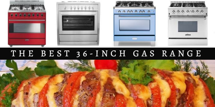 Best 36-inch gas range