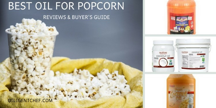Best Oil for Popcorn