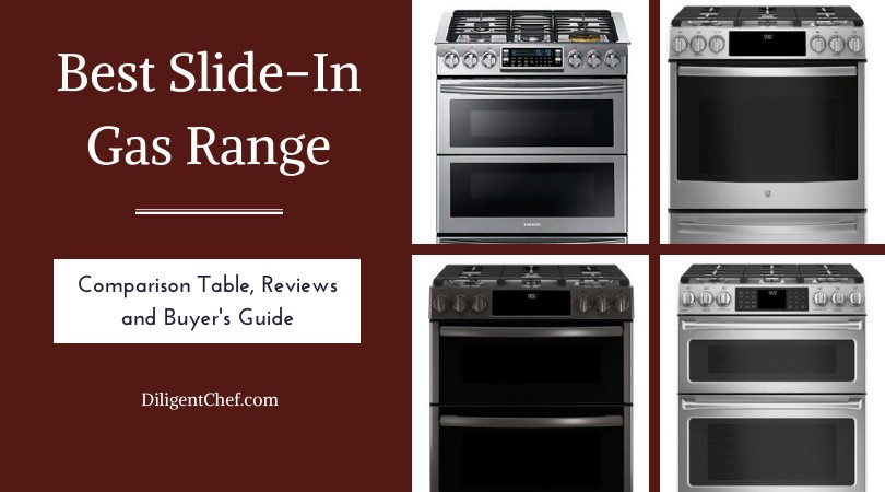 The 2021 Complete Buyer's Manual to the Best Slide In Gas Range